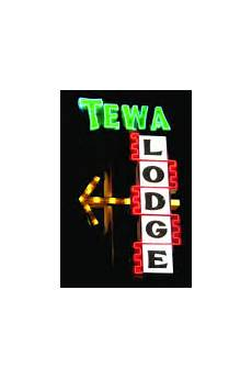tew0a tewa motor lodge route 66 a discover our shared heritage