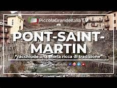 Pont Martin Piccola Grande Italia