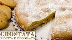 crostata ricotta e cioccolato fatto in casa da benedetta crostata di ricotta e cioccolato gocciole homemade ricotta cheese chocolate pie youtube