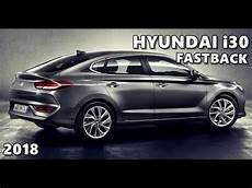 2018 Hyundai I30 Fastback Official