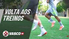 vasco in tv elenco se reapresenta e faz teste f 237 sico no ct do