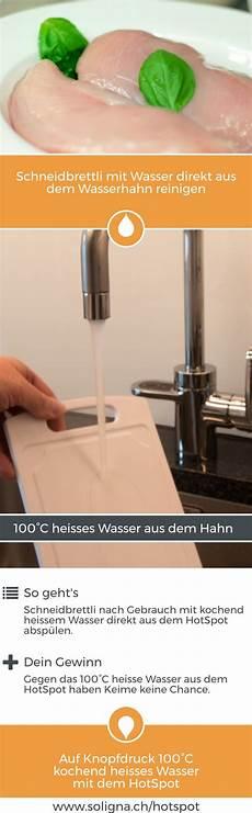 der kochend wasserhahn f 252 r sofort 100 176 c heisses wasser auf