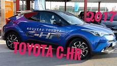 Revue Nouveau Toyota C Hr Hybride 2017 Essai Route Et Avis