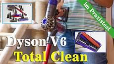 Dyson V6 Test - dyson v6 total clean test was kann der neue