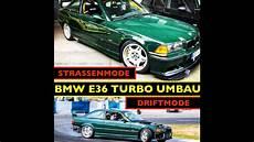 Bmw E36 325i M50 Turbo Drift Umbau Fahrwerk Lenkwinkel