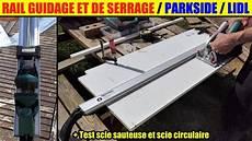 rail guidage serrage lidl parkside couper droit scie