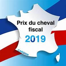 Prix Du Cheval Fiscal 2019 Le Tarif De La Carte Grise