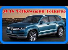 2018 volkswagen touareg redesign interior and exterior