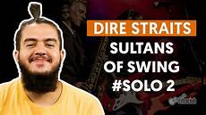 sultans of swing by dire straits sultans of swing 2 dire straits how to play