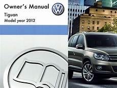car service manuals pdf 2012 volkswagen tiguan electronic throttle control 2012 volkswagen tiguan owners manual in pdf