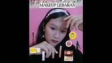 Tutorial Makeup Simple Untuk Lebaran