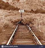 End Of Track Sign At The An Abandoned Railroad