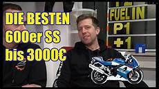 die besten 600ccm supersportler bis 3000