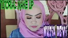 Tutorial Make Up Ala Mutia Dewi