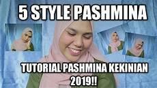 5 Style Tutorial Pashmina Mudah Di Bentuk Trend 2019