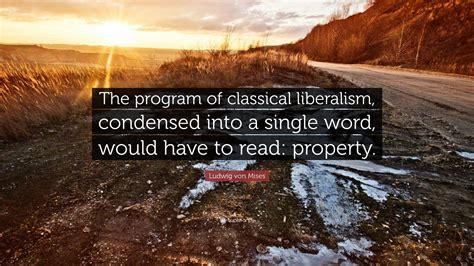 Ludwig Von Mises Liberalism