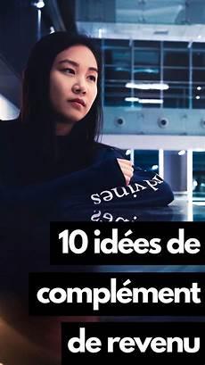 10 Id 233 Es De Compl 233 Ment De Revenu Sur Gagner De