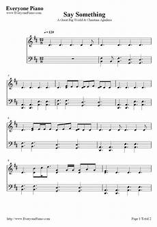 free say something a great big world piano sheet music