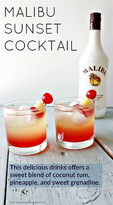 malibu sunset cocktail this delicious drink recipe offers