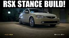 nfs 2015 stance build acura rsx vtec youtube