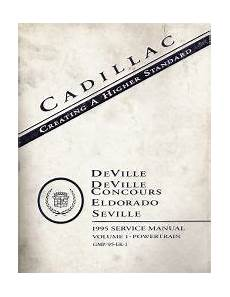 small engine repair manuals free download 1995 cadillac fleetwood electronic valve timing 1995 cadillac deville concours eldorado and seville factory service manual 2 volume set