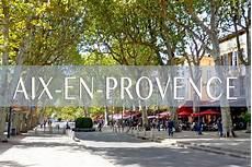 Aix En Provence Provence Alpes C 244 Te D Azur Moments