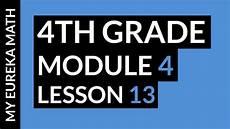 eureka math homework helper kindergarten my eureka math grade 4 module 4 lesson 13 homework help youtube
