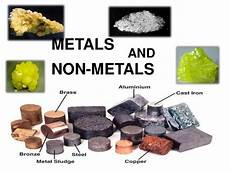 metals and non metals properties of metals metalloids