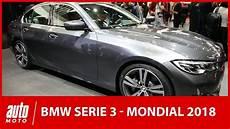 Mondial De L Auto 2018 La Bmw S 233 Rie 3 Fait Peau Neuve