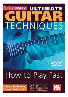 How To Play Fast Guitar Techniques Dvd Library New