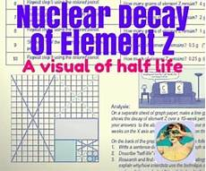 earth science half worksheet 13329 nuclear decay of element z a visual of half chemistry worksheets half teaching