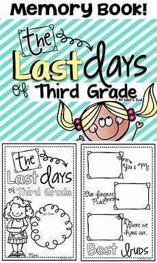 third grade memory book last days of third grade end of year for educators 3rd grade