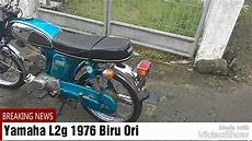 L2 Modif by Yamaha L2g Biru Original
