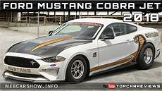 mustang cobra jet price 2018 ford mustang cobra jet review rendered price specs