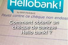 Comment Obtenir Un Ch 232 Que De Banque Hello Bank 01