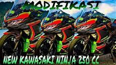Modifikasi 250 Fi 2018 by Modifikasi Terbaru Kawasaki 250 Fi 2018