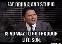 Image result for sayings from animal house