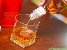3 ways to drink whiskey wikihow
