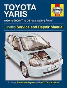 free auto repair manuals 2010 toyota yaris user handbook toyota yaris echo petrol 1999 2005 haynes owners service repair manual 1844252655