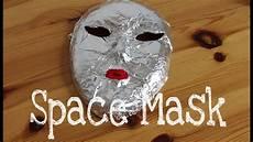 Maske Selber Machen - space maske diy masken selber machen anleitung