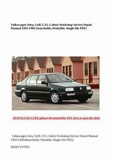 download car manuals pdf free 1999 volkswagen jetta navigation system volkswagen jetta golf gti cabrio workshop service pepair manual 1993 1999 searchable