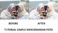 Tutorial Photoshop Cara Simple Mencerahkan Retouch Foto