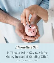 Polite Ways To Ask For Money As A Wedding Gift