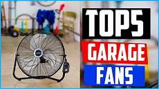 top 5 garage top 5 best garage fans 2019