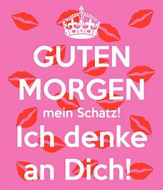 Guten Morgen Mein Schatz Ich Denke An Dich Poster Resi
