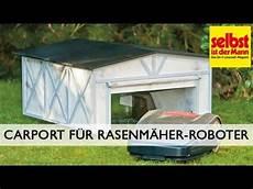 garage bauen carport f 252 r rasenm 228 roboter bauen
