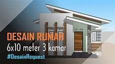 Desain Rumah Minimalis Sederhana 6x10 Meter 3 Kamar 1