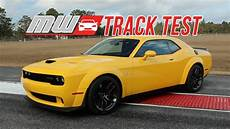 2018 dodge challenger srt hellcat widebody track test youtube