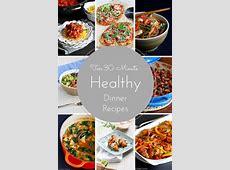Ten 30 Minute Healthy Dinner Recipes   cookincanuck.com