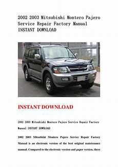 book repair manual 2002 mitsubishi pajero user handbook 2002 2003 mitsubishi montero pajero service repair factory